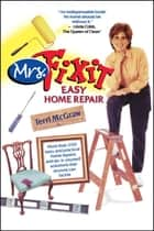 Mrs. Fixit Easy Home Repair ebook by Terri McGraw