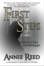 First Steps ebook by Annie Reed