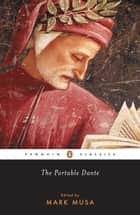 The Portable Dante eBook by Dante Alighieri, Mark Musa, Mark Musa,...