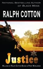 Justice ebook by Ralph Cotton