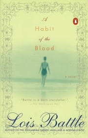 A Habit of the Blood ebook by Lois Battle