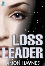 Loss Leader ebook by Simon Haynes