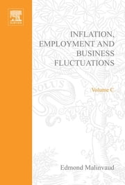 Inflation, Employment and Business Fluctuations ebook by Author Unknown