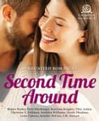 Second Time Around ebook by Robyn Neeley,Patti Shenberger,Katriena Knights,Elley Arden,Christine S. Feldman,Synithia Williams,Nicole Flockton,Lynn Cahoon,Jennifer DeCuir,J.M. Stewart