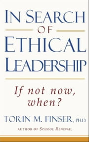 In Search of Ethical Leadership ebook by Torin Finser