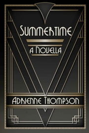 Summertime ebook by Adrienne Thompson