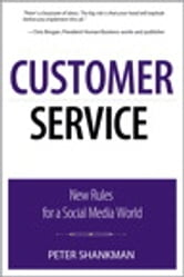 Customer Service - New Rules for a Social-Enabled World ebook by Peter Shankman