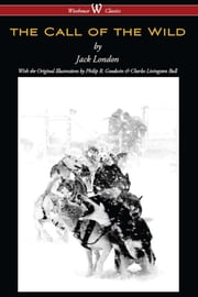 The Call of the Wild (Wisehouse Classics - with original illustrations) ebook by Jack London