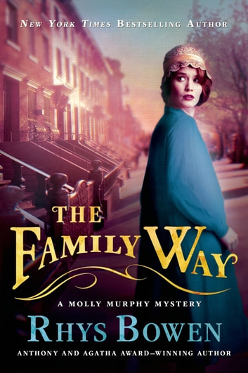 The Family Way - A Molly Murphy Mystery eBook by Rhys Bowen