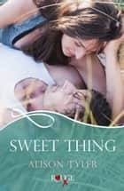 Sweet Thing: A Rouge Erotic Romance ebook by Alison Tyler