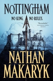 Nottingham ebook by Nathan Makaryk