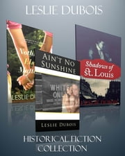 Leslie DuBois Historical Fiction Bundle ebook by Leslie DuBois