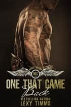 One That Came Back - Hades' Spawn Motorcycle Club, #3 ebook by