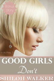 Good Girls Don't ebook by Shiloh Walker