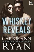 Whiskey Reveals ebook by