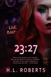 23:27 ebook by H. L. Roberts