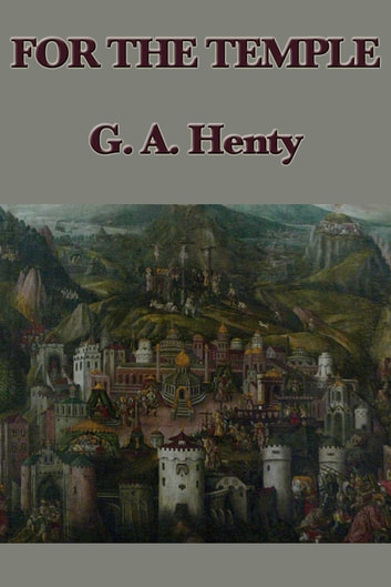 For the Temple ebook by G. A. Henty