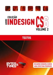 Coleção Adobe InDesign CS6 - Textos ebook by Ricardo Minoru Horie,Ana Cristina Pedrozo