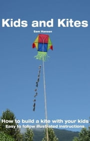 Kids and Kites ebook by Sam Hansen