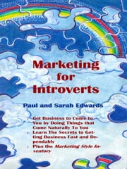 Marketing for Introverts ebook by Edwards, Paul
