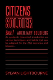 CITIZENS SOLDIERS ebook by Sylvan Lightbourne