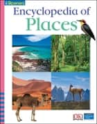 iOpener: Encyclopedia of Places ebook by DK