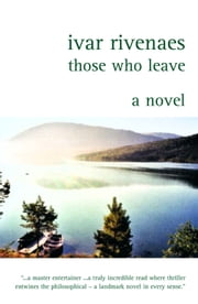 Those Who Leave ebook by Ivar Rivenaes