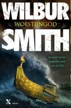 Woestijngod ebook by Wilbur Smith