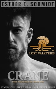 Crane - Lost Valkyries MC, #1 ebook by Esther E. Schmidt