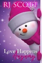 Love Happens Anyway ebook by