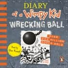 Wrecking Ball: Diary of a Wimpy Kid (14) audiobook by