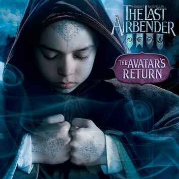 The Avatar's Return (The Last Airbender Movie) ebook by Nickelodeon Publishing