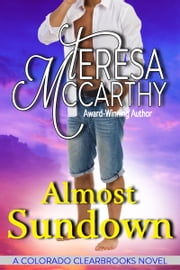 Almost Sundown - A contemporary romance ebook by Teresa McCarthy