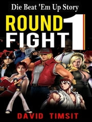 Round 1: Fight! ebook by David Timsit