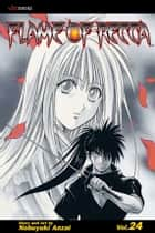 Flame of Recca, Vol. 24 ebook by Nobuyuki Anzai, Nobuyuki Anzai
