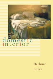 Domestic Interior ebook by Stephanie Brown