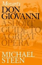Mozart's Don Giovanni ebook by Michael Steen