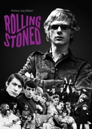 Rolling Stoned ebook by Andrew Loog Oldham