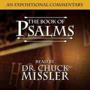 Psalms: An Expositional Commentary audiobook by Chuck Missler