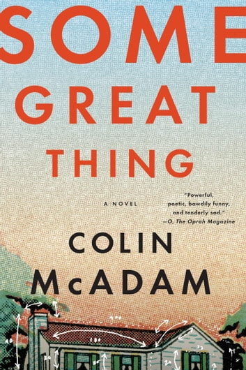 Some Great Thing ebook by Colin McAdam