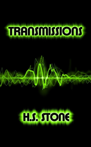 Transmissions ebook by H. S. Stone