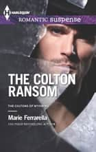 The Colton Ransom ebook by Marie Ferrarella