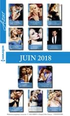 11 romans Azur + 1 gratuit (n°3960 à 3970 - Juin 2018) ebook by