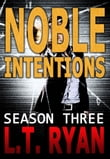 Noble Intentions: Season Three (Jack Noble Thriller)