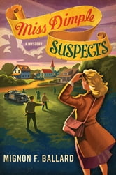 Miss Dimple Suspects - A Mystery ebook by Mignon F. Ballard