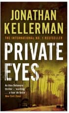 Private Eyes (Alex Delaware series, Book 6) - An engrossing psychological thriller ebook by Jonathan Kellerman