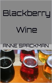 Blackberry Wine ebook by Anne Spackman