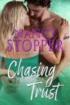 Chasing Trust ebook by