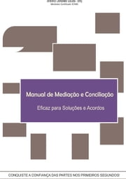 Manual De Mediação E Conciliação ebook by Antonio D. Souza  Tony