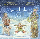 Snowflakes Fall ebook by Patricia Maclachlan